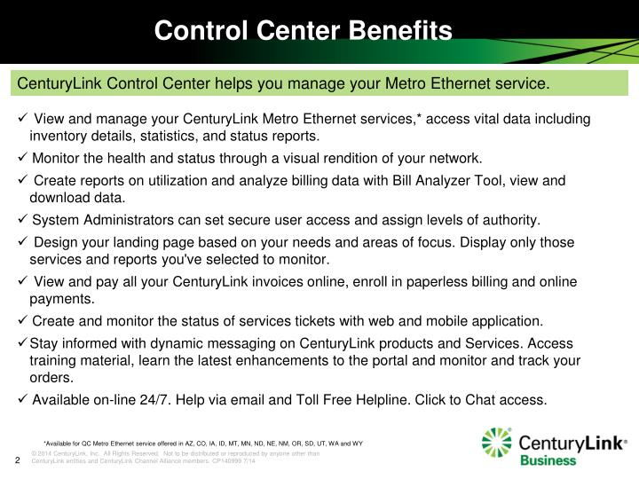 View and manage your CenturyLink Metro Ethernet services,* access vital data including inventory details, statistics, and status reports.