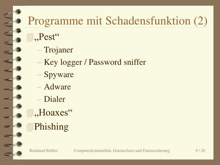 Programme mit Schadensfunktion (2)