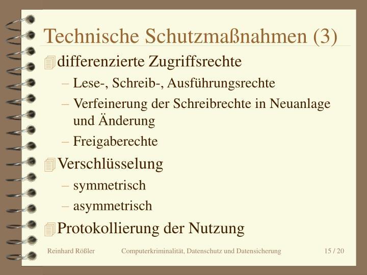 Technische Schutzmaßnahmen (3)