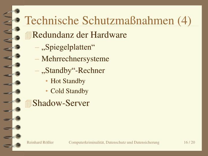 Technische Schutzmaßnahmen (4)