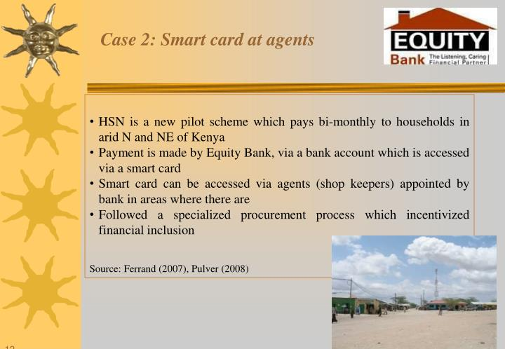 Case 2: Smart card at agents