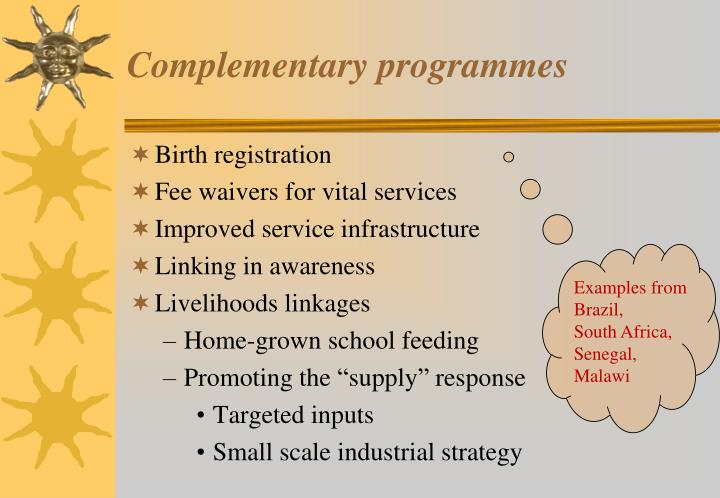 Complementary programmes