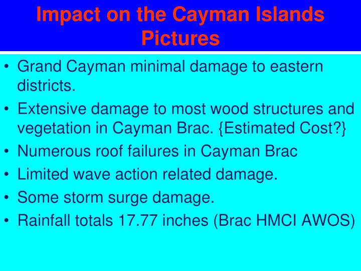 Impact on the Cayman Islands Pictures