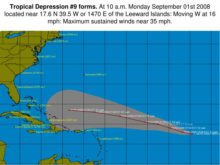 Tropical Depression #9 forms.