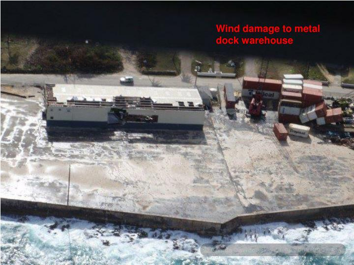 Wind damage to metal dock warehouse