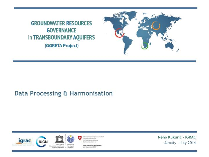 Data Processing & Harmonisation