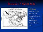 domain 1 7 am 24 aug