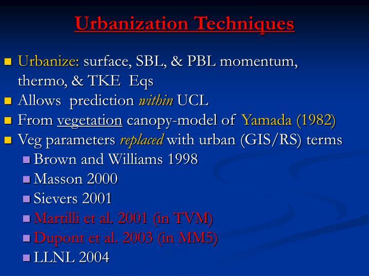 Urbanization Techniques