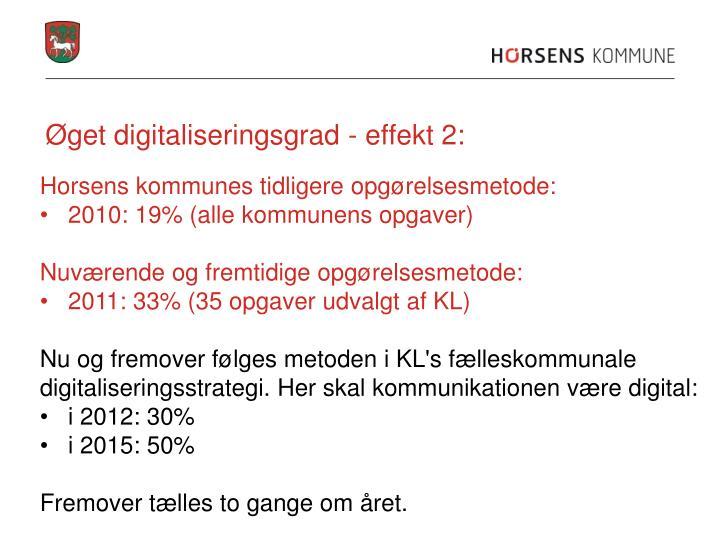 Øget digitaliseringsgrad - effekt 2: