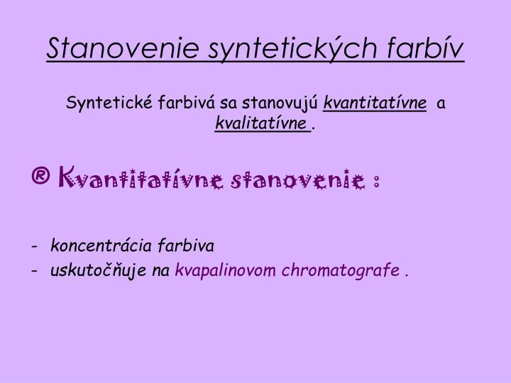 Stanovenie syntetických farbív