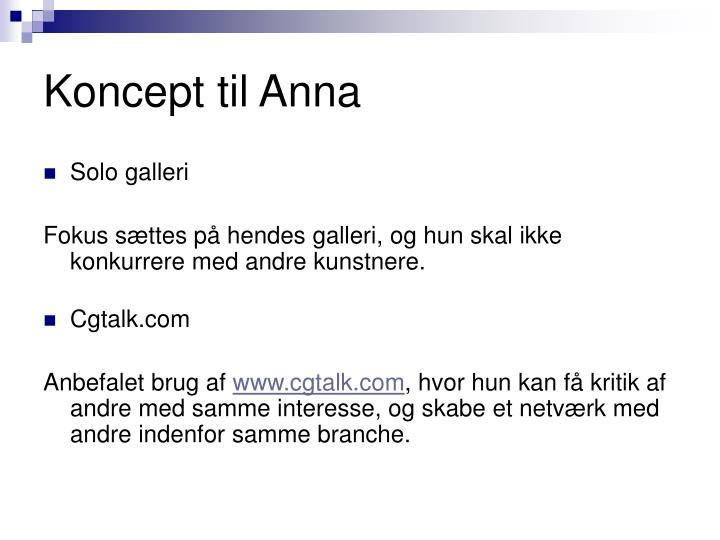 Koncept til Anna