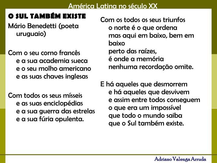 O SUL TAMBÉM EXISTE