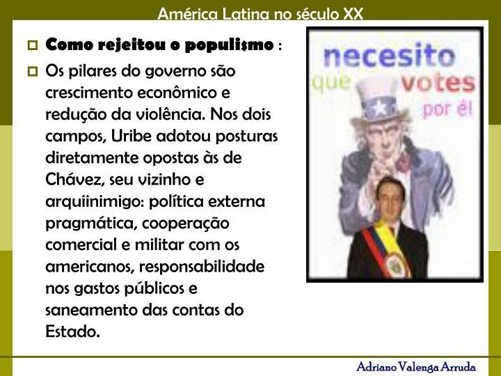 Como rejeitou o populismo
