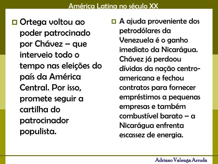 A ajuda proveniente dos petrodólares da Venezuela é o ganho imediato da Nicarágua. Chávez já perdoou dívidas da nação centro-americana e fechou contratos para fornecer empréstimos a pequenas empresas e também combustível barato – a Nicarágua enfrenta escassez de energia.