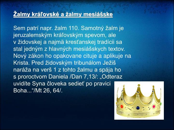 Žalmy kráľovské ažalmy mesiášske