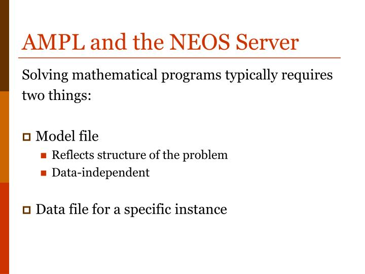 AMPL and the NEOS Server
