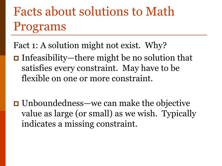 Facts about solutions to Math Programs