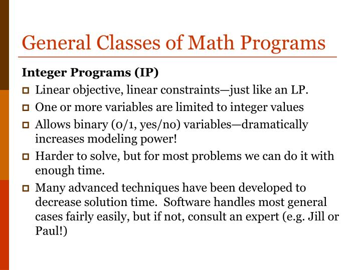 General Classes of Math Programs