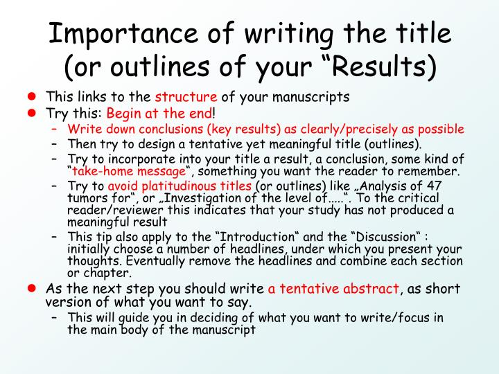 "Importance of writing the title (or outlines of your ""Results)"