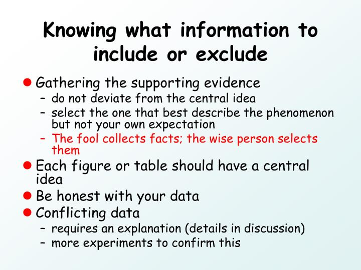 Knowing what information to include or exclude
