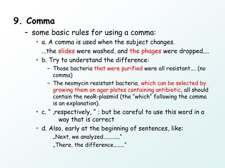 9. Comma