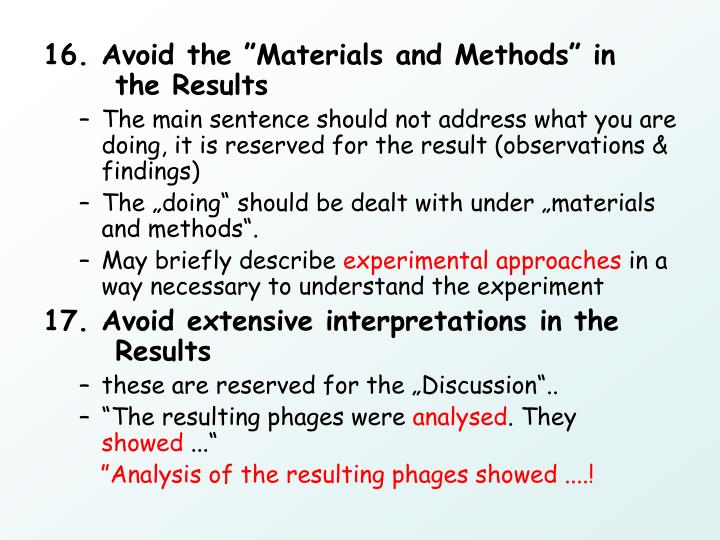 "16. Avoid the ""Materials and Methods"" in     the Results"