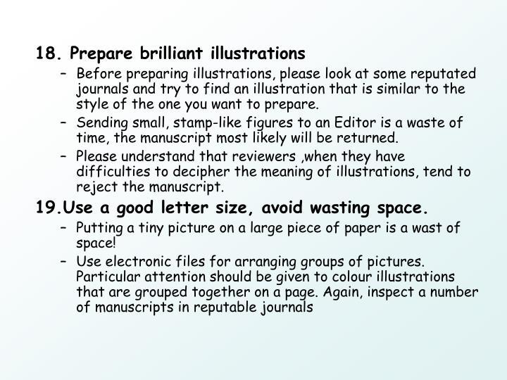 18. Prepare brilliant illustrations