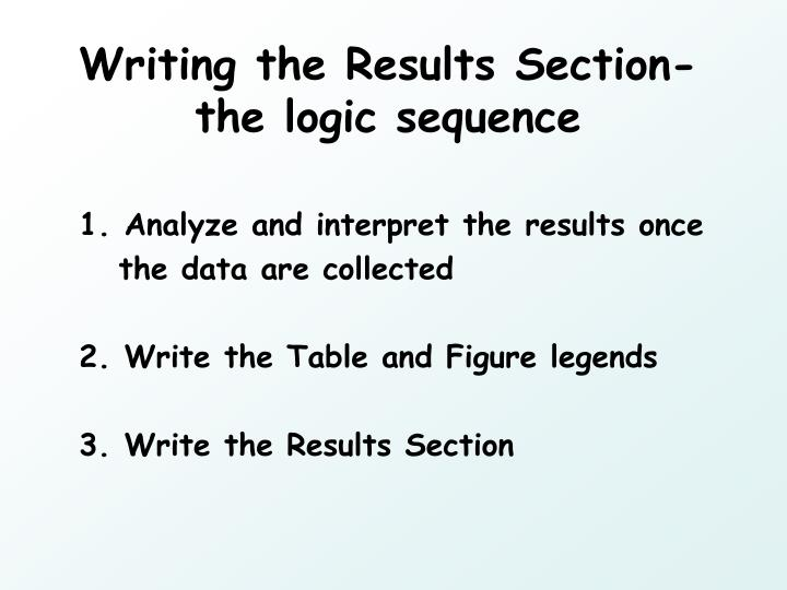 Writing the Results Section- the logic sequence