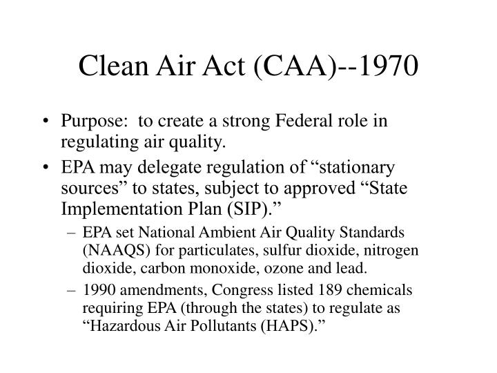 Clean Air Act (CAA)--1970
