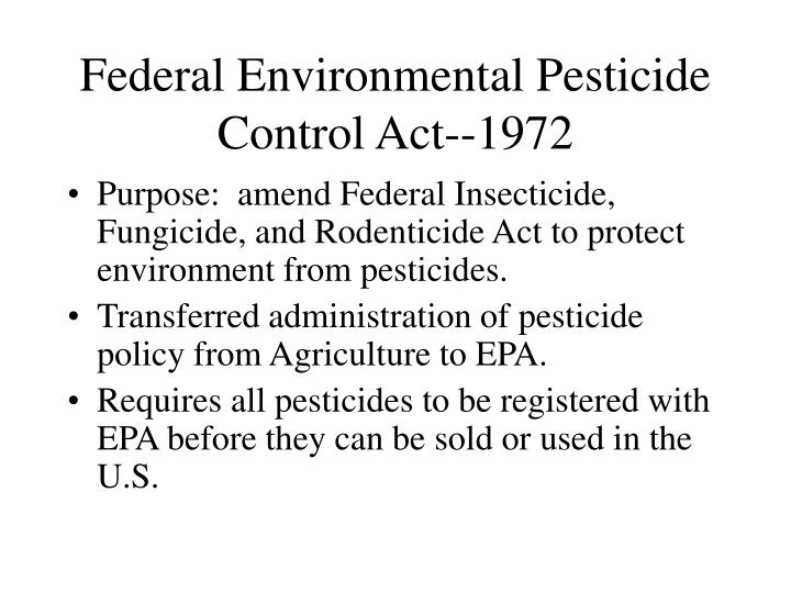 Federal Environmental Pesticide Control Act--1972