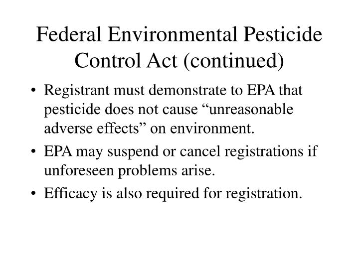 Federal Environmental Pesticide Control Act (continued)