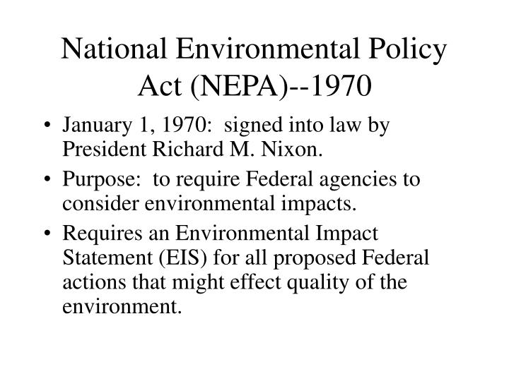 National Environmental Policy Act (NEPA)--1970