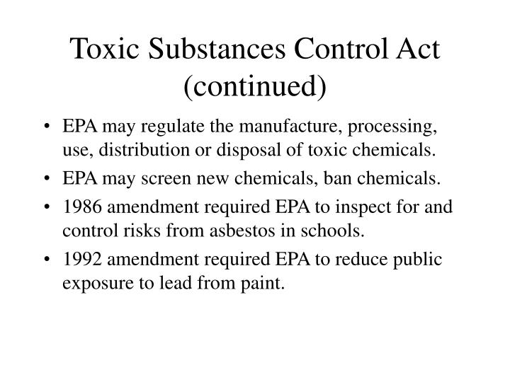 Toxic Substances Control Act (continued)