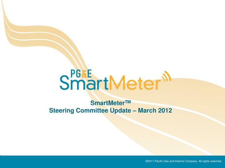 Smartmeter tm steering committee update march 2012