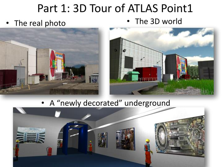 Part 1: 3D Tour of ATLAS Point1