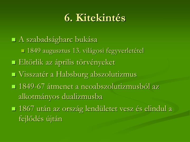 6. Kitekintés