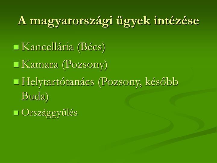 A magyarországi ügyek intézése