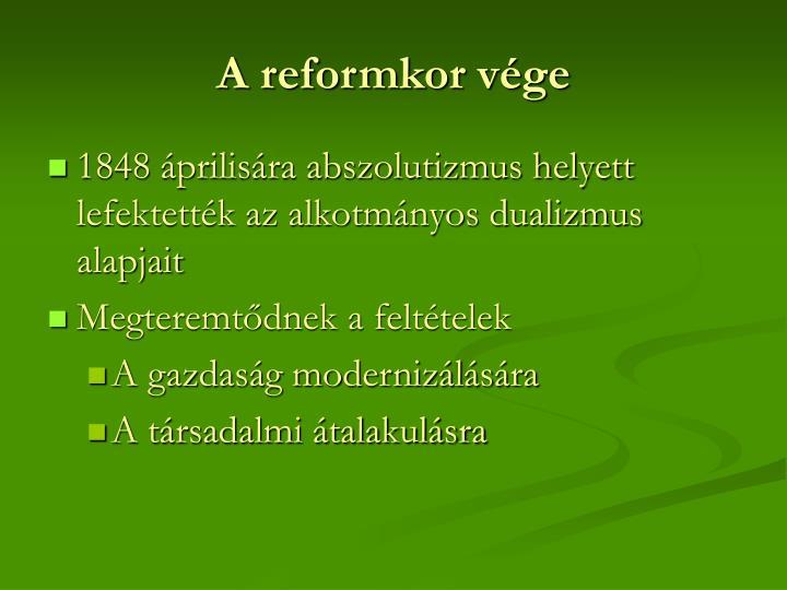 A reformkor vége