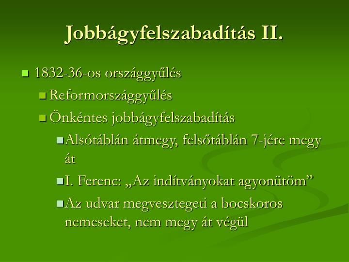 Jobbágyfelszabadítás II.