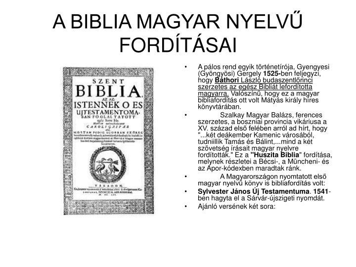 A BIBLIA MAGYAR NYELVŰ FORDÍTÁSAI