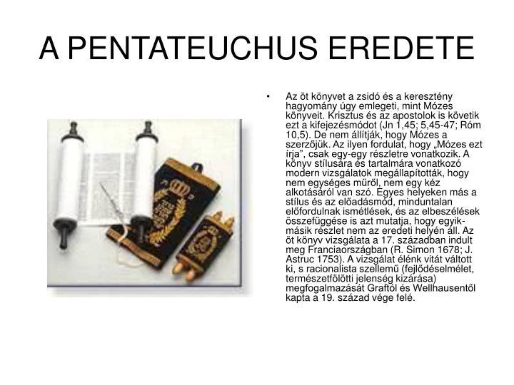 A PENTATEUCHUS EREDETE