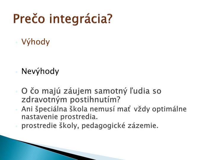 Prečo integrácia?
