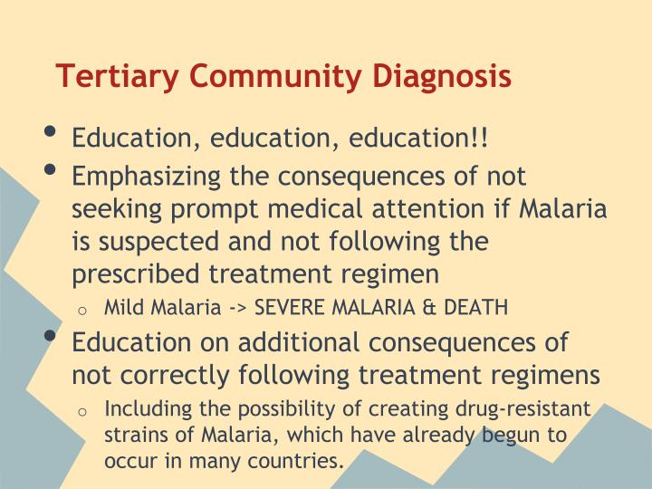 Tertiary Community Diagnosis