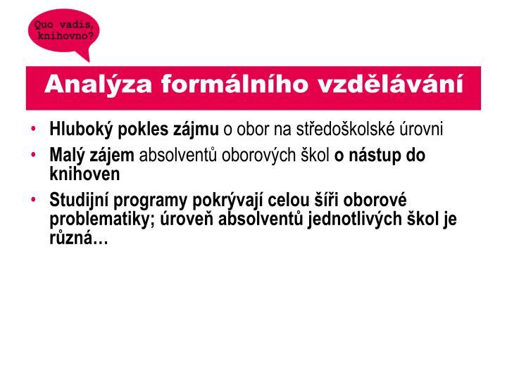 Analýza formálního vzdělávání