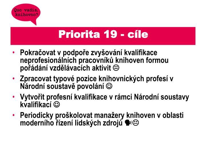 Priorita 19 - cíle