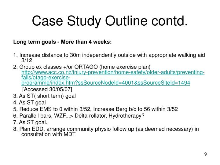 Case Study Outline contd.