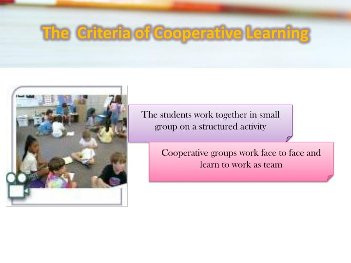 The  Criteria of Cooperative Learning
