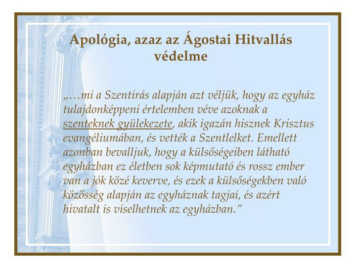 Apológia, azaz az Ágostai Hitvallás védelme