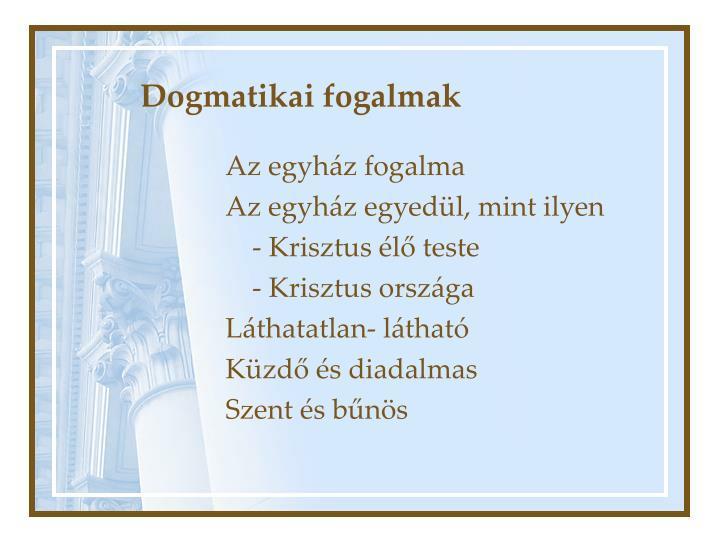 Dogmatikai fogalmak