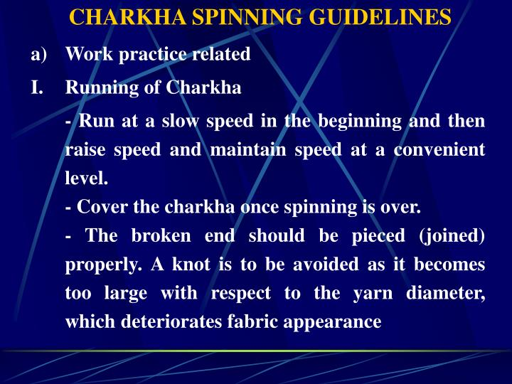 CHARKHA SPINNING GUIDELINES